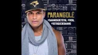 Parangolé com Tony Salles - TCHUCO NO TCHACO 2014