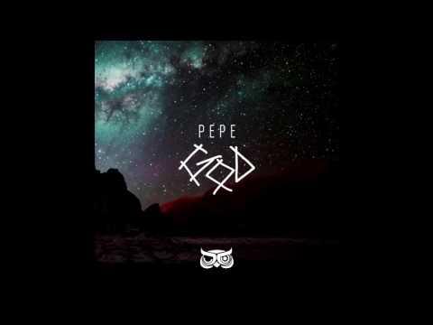 Pepe - God - 2016