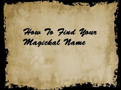 How To Find Your Magickal Name