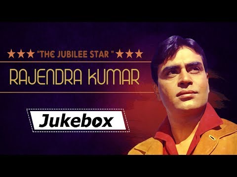 Rajendra Kumar Top 30 Songs  Evergreen Bollywood Songs HD  The Jubilee Star Rajendra Kumar