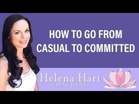 How To Go From Casually Dating To A Committed Relationship With A Man
