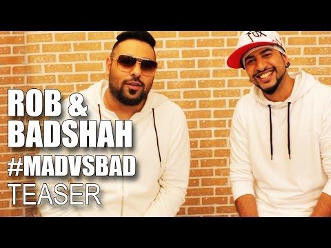 #MadVsBad Coming Soon | Badshah & Rob | DJ Waley Babu