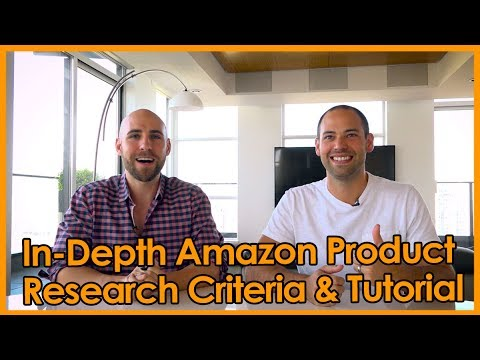 In-Depth Amazon Product Research Criteria & Tutorial