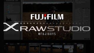 Fuji Guys - FUJIFILM X Raw Studio - Walkthrough