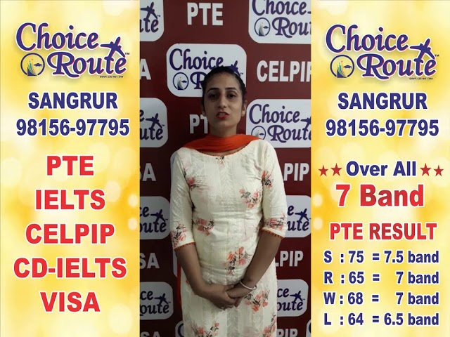 Congratulations Jaspreet Kaur - Choice Route is the Best PTE and IELTS institute in Sangrur City.