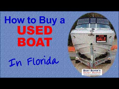 How To Buy A Used Boat For Sale In Florida FL
