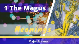 1 The Magus or the Juggler tarot card meanings
