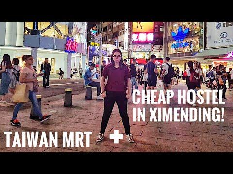 Taiwan MRT + CHEAPEST Hostel in Ximending!