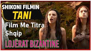Lojërat Bizantine (Bizans Oyunları) Film Me Titra Shqip
