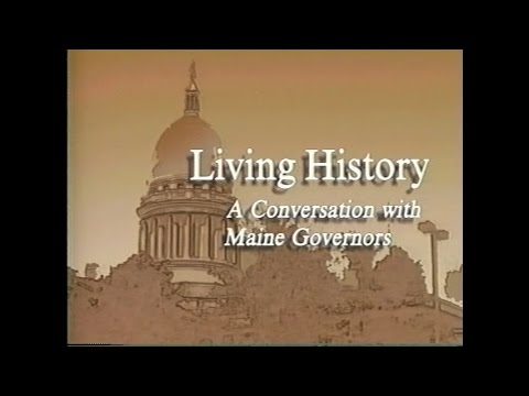 Living History: A Conversation with Maine Governors