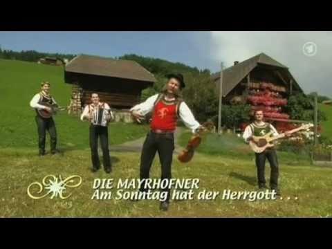 Die Mayrhofner - Am Sonntag hat der Herrgott no die Zillertaler gmacht (2009)