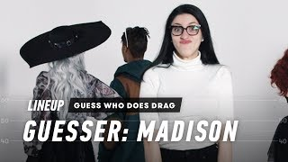 Guess Who Does Drag (Madison) | Lineup | Cut