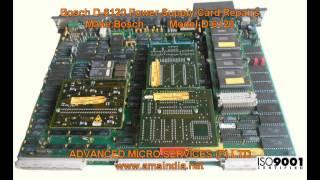 Bosch D-6120 Power Supply Card Repairs @ Advanced Micro Services Pvt.Ltd,Bangalore,India