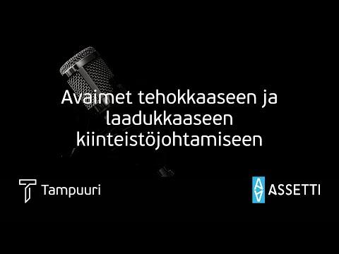 Tampuuri x Assetti webinaari: Avaimet tehokkaaseen ja laadukkaaseen kiinteistöjohtamiseen