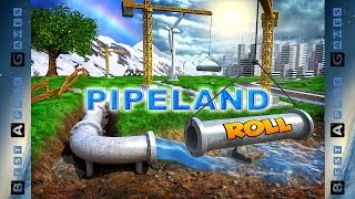 PipeLand Roll (HD GamePlay)