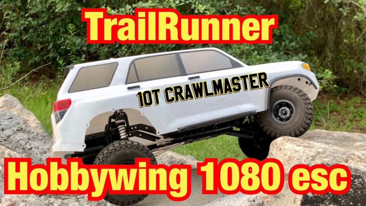 TrailRunner with 1080 esc and Crawlmaster Sport 10t