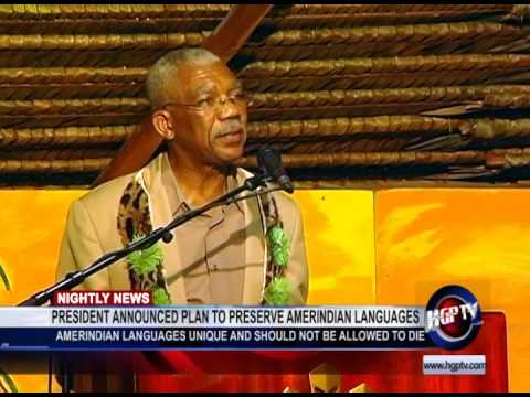 PRESIDENT ANNOUNCED PLAN TO PRESERVE AMERINDIAN LANGUAGES