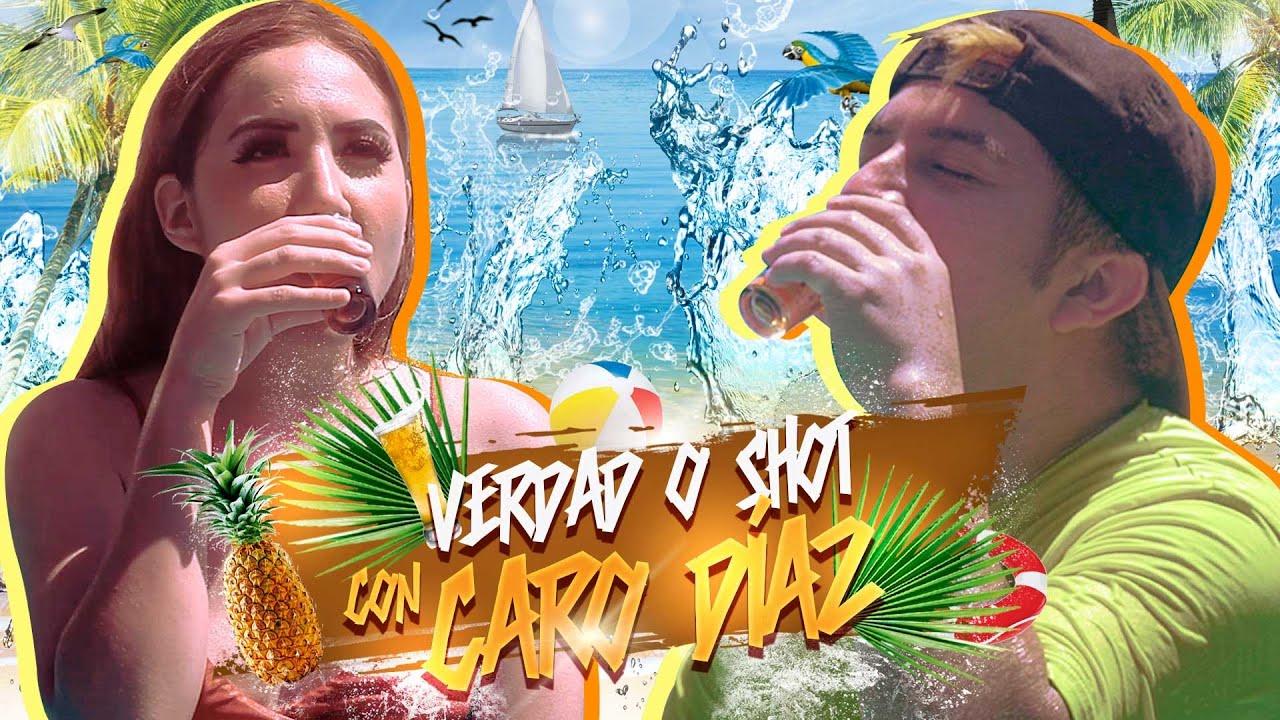 Verdad o shot con Carolina Diaz. ¿Alguna vez hablaste mal de mí?