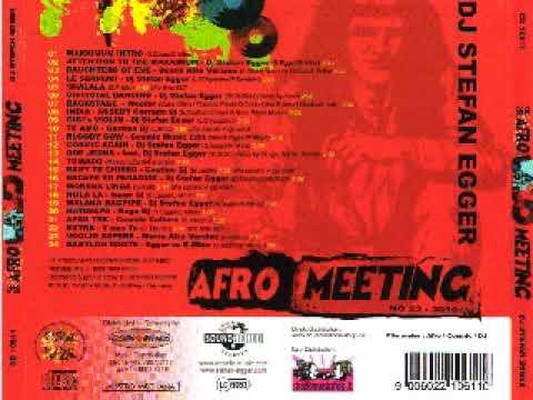 Dj Stefan egger - Afro meeting 2010