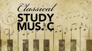 Classical music for studying and concentration, relaxation music, instrumental music, study, ♫e069