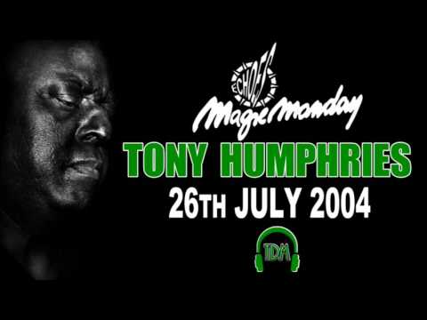 Tony Humphries Live @ Echoes Magic Moday 26-07-2004