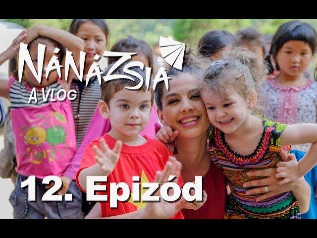 NÁNÁZSIA - 12.  EPIZÓD
