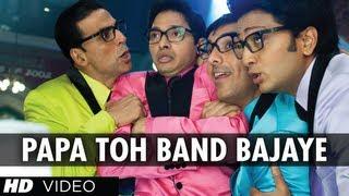 Papa Toh Band Bajaye Housefull 2 Feat. Akshay Kumar, John Abraham