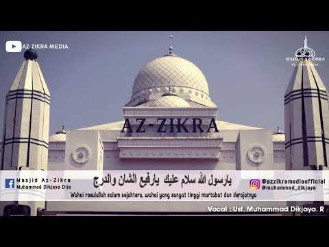 Ya Rasulallah Salamun Alaik | Ust. Muhammad Dikjaya R