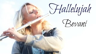 Hallelujah - Bevani Flute Cover
