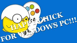 Happy Chick for Windows PC