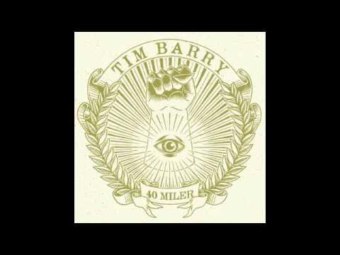 "TIM BARRY - ""FINE FOODS MARKET"" (OFFICIAL). Album - 40 Miler. Chunksaah Records"