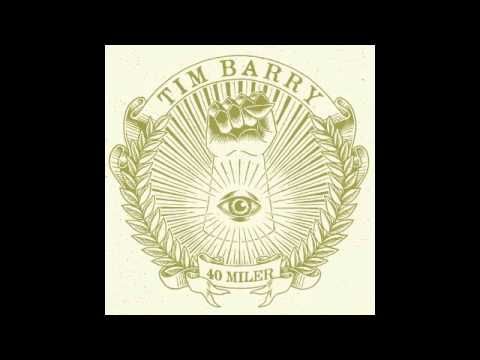 "TIM BARRY - ""FINE FOODS MARKET"" (OFFICIAL). Album - 40 Miler. Chunksaah Records"