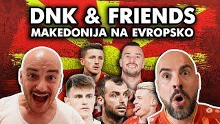 DNK & Friends - Makedonija na Evropsko