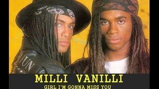 Milli Vanilli - Girl I