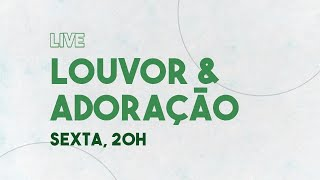 LIVE LOUVOR E ADORAÇÃO