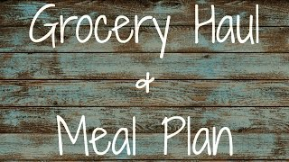 Walmart, Dollar Tree, & Aldi Grocery Haul And Meal Plan