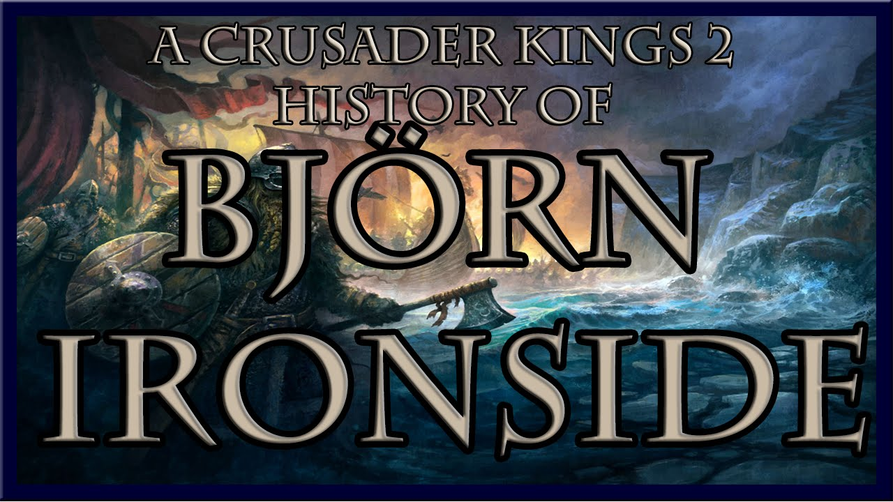 Ck2 the history of bj rn ironside