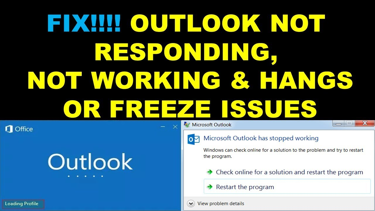 FIX!! Outlook Not opening, Responding, Stopped working Outlook 2010,  2013,2016,2019