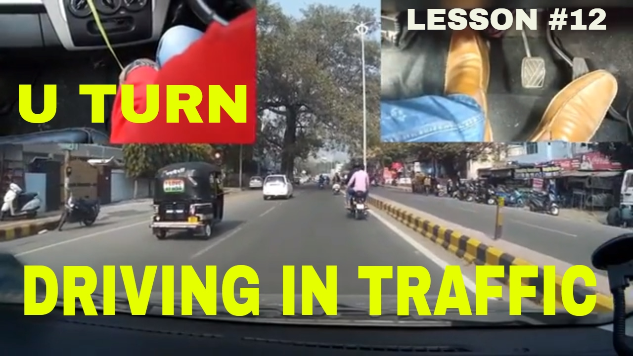 DRIVING IN TRAFFIC || U-TURN || DESI DRIVING SCHOOL