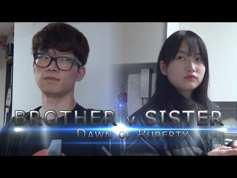 BROTHER v SISTER: Dawn of Puberty