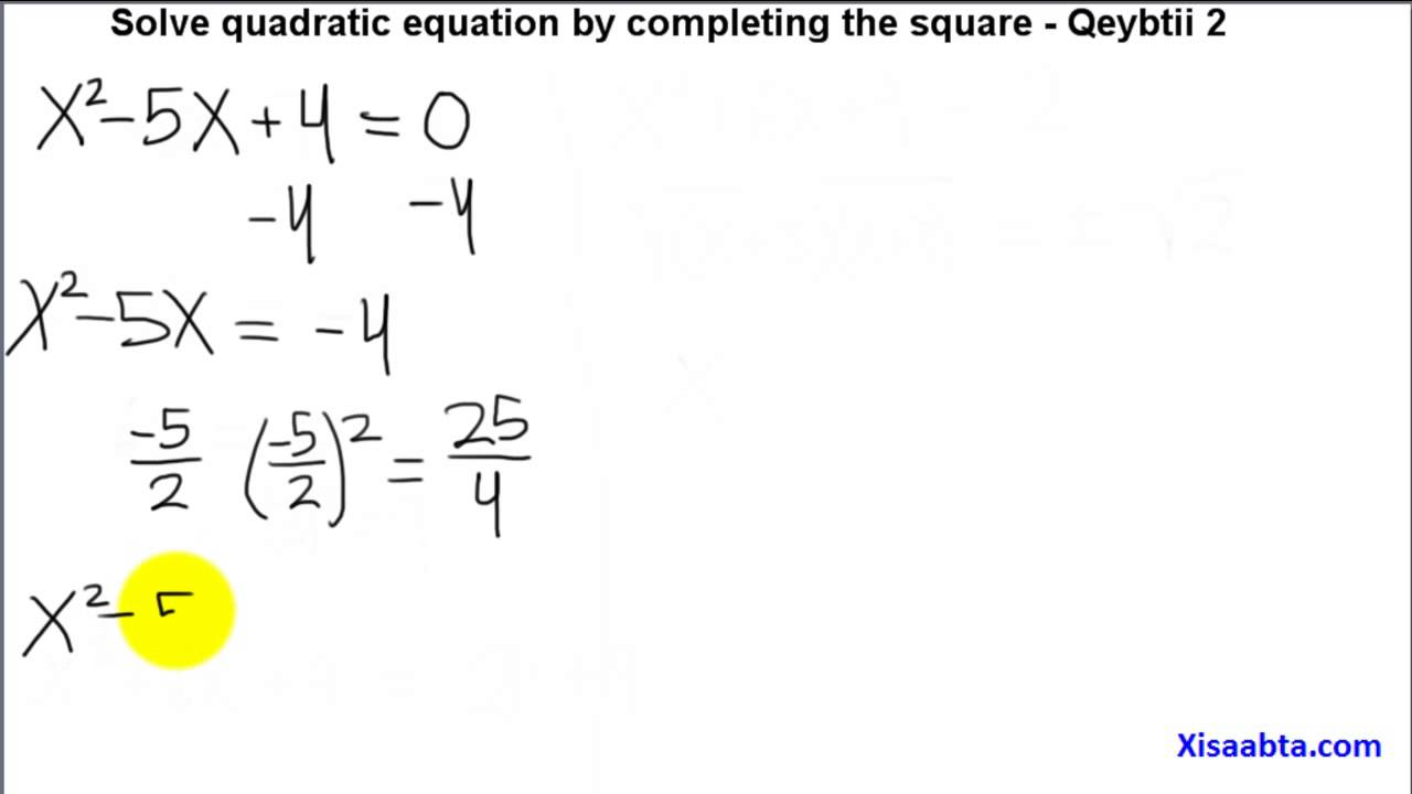 Solve Quadratic Equation Bypleting The Square In Somali Qeybtii 2 Somali  Algebra 2