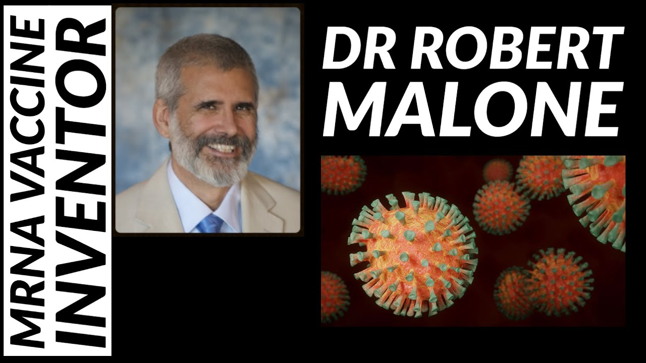 The Inventor of mRNA Vaccine Technology: Dr Robert Malone - YouTube