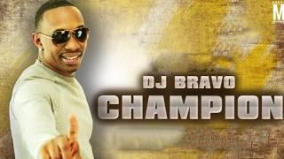 dj bravo champion remix
