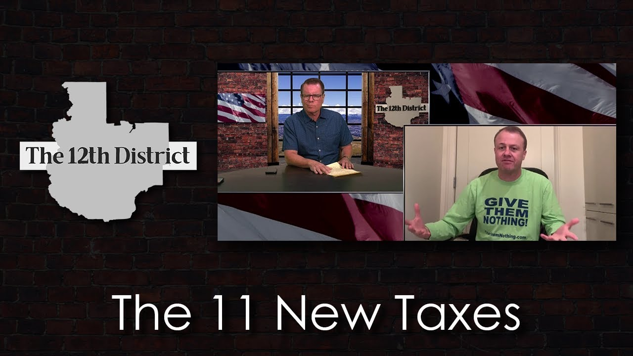 The 12th District - The 11 New Taxes - June 25, 2019