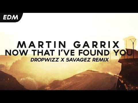 Martin Garrix - Now That I've Found You (Dropwizz x Savagez Remix)