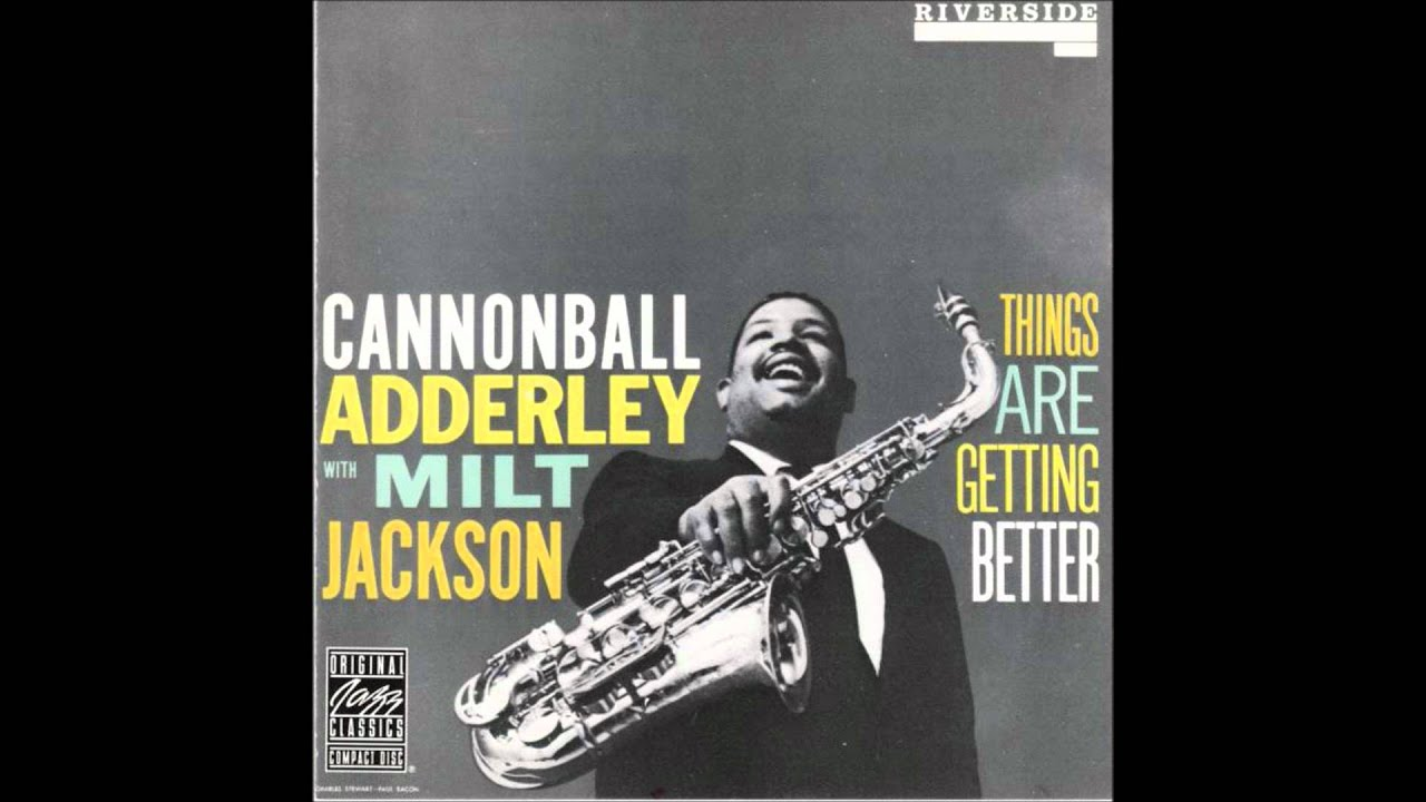 The Cannonball Adderley Quintet Featuring Nat Adderley - Them Dirty Blues