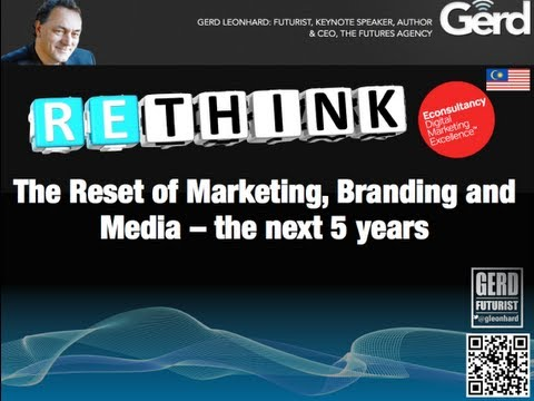 The Future of Digital Marketing: Futurist Speaker Gerd Leonhard Presentation in KL Malaysia