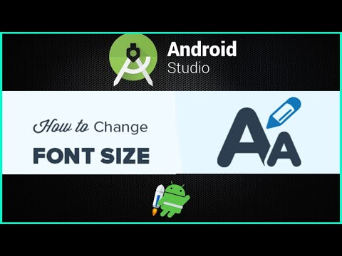 How To Increase Font Size In Android Studio 2020