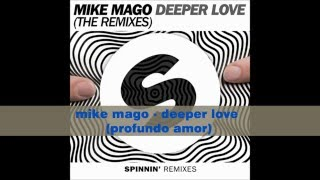 Depper Love Mike Mago Traducida Al Español
