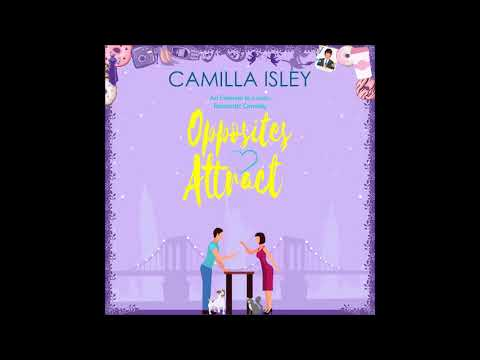 Download Romance Audiobook: Opposites Attract by Camilla Isley [Full Unabridged Audiobook]-Enemies to Lovers